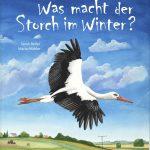 """Coverentwurf zu """"Was macht der Storch im Winter"""""""