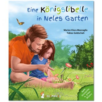 Cover: Eine Königslibelle in Neles Garten