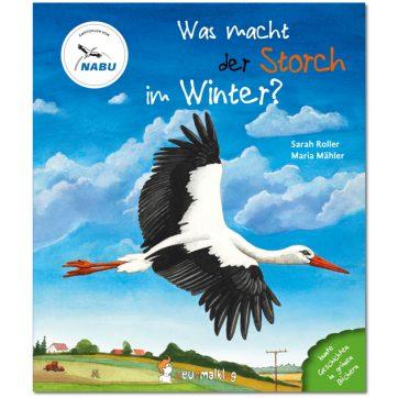 Cover: Was macht der Storch im Winter?
