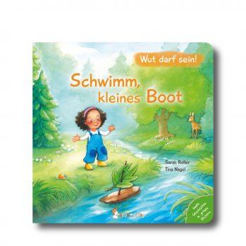 """Produktbild vom Buch """"Schwimm, kleines Boot. Wut darf sein!"""". Man sieht ein Mädchen am Fluß stehen und auf dem Wasser schwimmt ein Boot."""