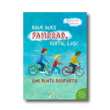 """Produktbild von Buch: """"Rauf aufs Fahrrad, fertig, los! Eine bunte Radpartie."""" Es sind zwei Kinder auf Fahrrädern und ein Kind auf einem Laufrad zu sehen."""