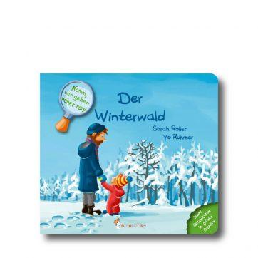 """Produktbild vom Buch """"Der Winterwald"""". Man sieht einen Papa mit seinem Kind vor einem verschneiten Wald stehen."""