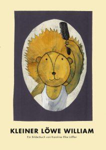 Bilderbuch: Kleiner Löwe William