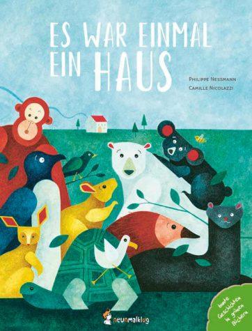 """Covermotiv vom Buch """"Es war einmal ein Haus"""". Man sieht bedrohte Tierarten"""
